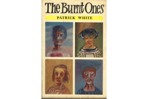 First edition cover of The Burnt Ones by Patrick White