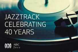 Jazztrack Celebrating 40 Years
